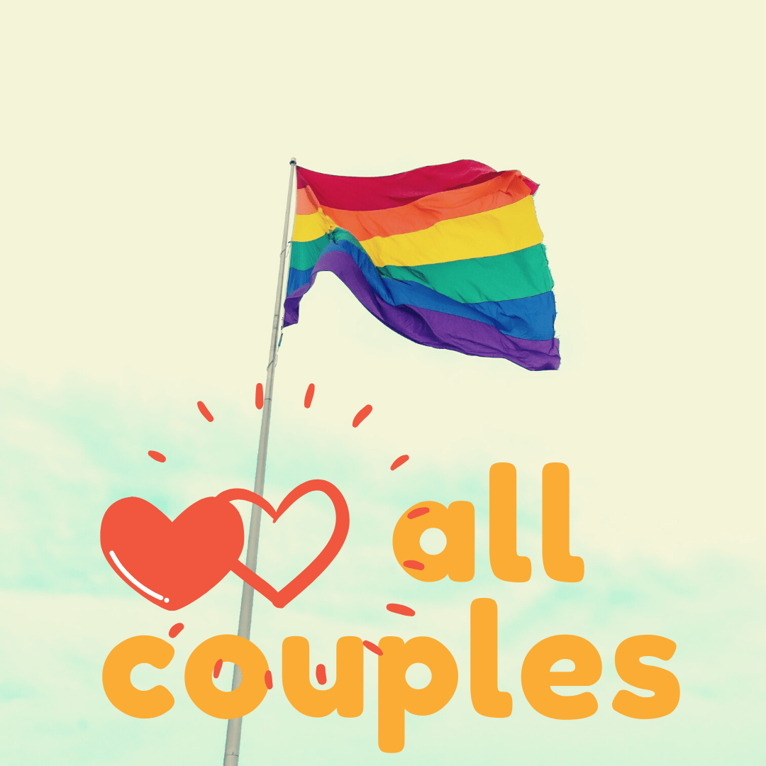 a rainbow flag and two hearts and the phrase Love all couples